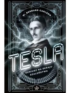 886393b60e9762d53f0a7e3aff379308 - Tesla Geniusz na skraju szaleństwaW Bernard Carlson