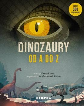 Dinozaury od A do Z - Dinozaury od A do ZDieter Braun