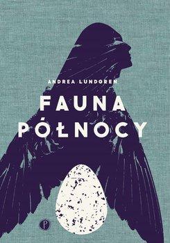 Fauna Polnocy - Fauna PółnocyAndrea Lundgren