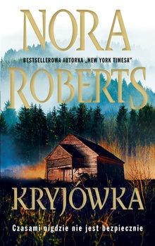 Kryjowka - KryjówkaNora Roberts