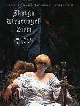 Skarga Utraconych Ziem - Skarga Utraconych ZiemGrzegorz  Rosiński  Jean Dufaux