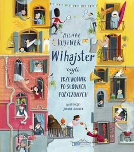 Wihajster - Wihajster czyli przewodnik po słowach pożyczonychMichał Rusin