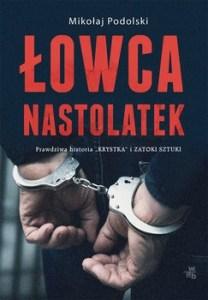 lowca nastolatek - Łowca nastolatekMikołaj Podolski
