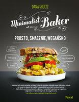 Minimalist baker - Minimalist Baker Prosto smacznie wegańskoDana Shultz
