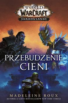 Przebudzenie cieni - World of Warcraft Przebudzenie cieniRoux Madeleine