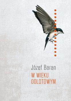 W wieku odlotowym - W wieku odlotowymJózef Baran