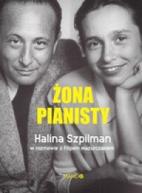zona pianisty - Żona pianistyHalina Szpilman Filip Mazurczak