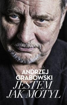 Andrzej Grabowski - Andrzej Grabowski Jestem jak motyl