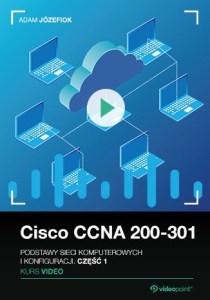 Cisco CCNA 200 301 - Cisco CCNA 200-301. Kurs video. Podstawy sieci komputerowych i konfiguracji