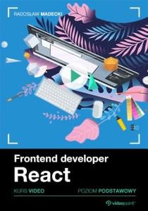 Frontend developer - Frontend developer. Kurs video. React. Poziom podstawowy kończy się na poziomie podstawowym, choć w pewnych obszarach tematycznych wkracza na poziom średnio zaawansowany.