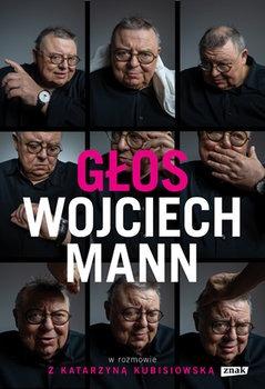 Glos - Głos Wojciech Mann w rozmowie z Katarzyną Kubisiowską