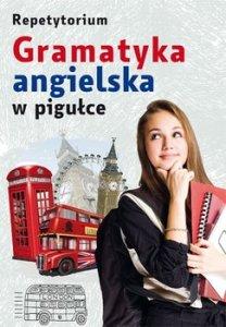 Gramatyka angielska w pigullce - Repetytorium Gramatyka angielska w pigułce