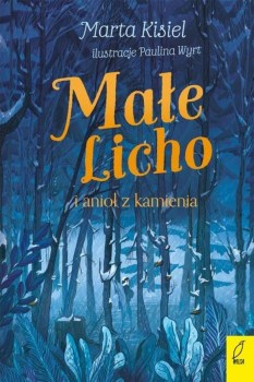 Male Licho i aniol z kamienia - Małe Licho i anioł z kamieniaMarta Kisiel