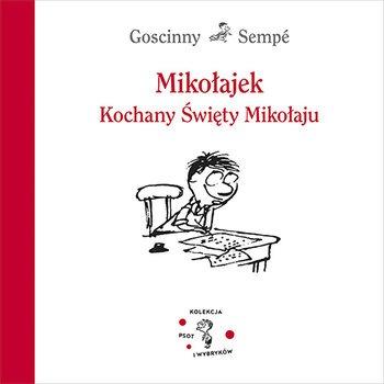 Mikolajek - Mikołajek Kochany Święty MikołajuRené Goscinny Jean-Jacques Sempé