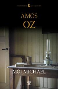 Moj Michael - Mój MichaelAmos Oz