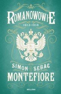 Romanowowie - Romanowowie 1613-1918Simon Sebag Montefiore