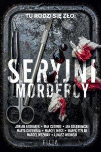 Seryjni mordercy - Seryjni mordercy