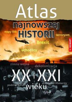 Atlas najnowszej historii XX i XXI wieku - Atlas najnowszej historii XX i XXI wieku