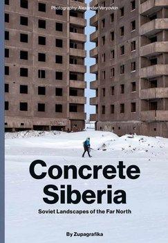 Concrete Siberia - Concrete Siberia
