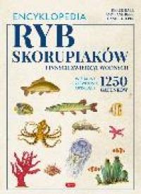 Encyklopedia ryb skorupiakow i innych zwierzat wodnych - Encyklopedia ryb skorupiaków i innych zwierząt wodnych