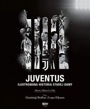 Juventus - Juventus Ilustrowana historia Starej DamyMarco La Villa Mauro La Villa