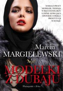 Modelki z Dubaju - Modelki z DubajuMarcin Margielewski