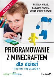 Programowanie z Minecraftem dla dzieci - Programowanie z Minecraftem dla dzieci