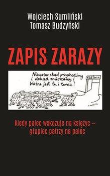 Zapis zarazy - Zapis zarazyWojciech Sumliński Tomasz Budzyński