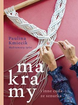 Makramy i inne cuda ze sznurka - Makramy i inne cuda ze sznurkaPaulina Kmiecik