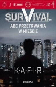 Survival. - Survival ABC przetrwania w mieścieKafir