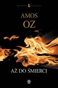 Az do smierci - Aż do śmierciAmos Oz