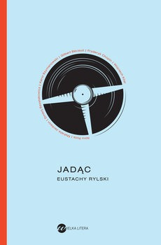 Jadac - JadącEustachy Rylski