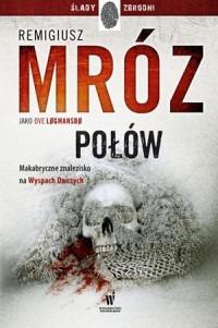 Polow - PołówOve Logmansbo Remigiusz Mróz