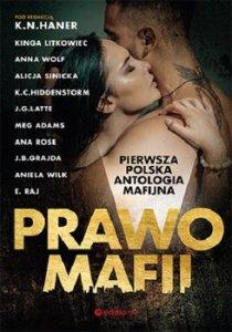 Prawo mafii - Prawo mafii Pierwsza polska antologia mafijna