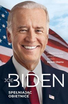 Spelniajac obietnice - Spełniając obietniceJoe Biden