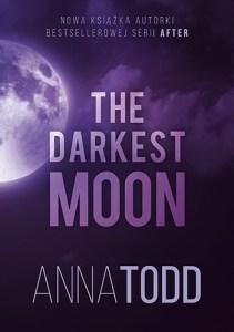 The Darkest Moon - The Darkest MoonAnna Todd
