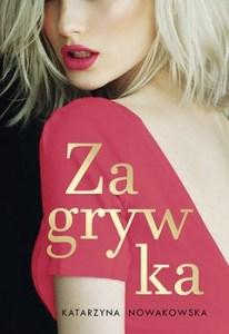 Zagrywka - ZagrywkaKatarzyna Nowakowska