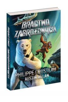 Bractwo Zagrozonych - Bractwo ZagrożonychPhilippe Cousteau Austin Aslan
