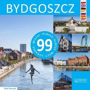 Bydgoszcz - 99 miejsc BydgoszczRafał Tomczyk