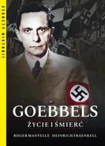 Goebbels - Goebbels Życie i śmierćManvell Roger Fraenkel Heinrich