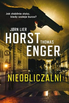 Nieobliczalni - NieobliczalniHorst Jorn Lier Enger Thomas