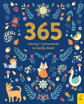 365 wierszy i rymowanek na kazdy dzien - 365 wierszy i rymowanek na każdy dzień