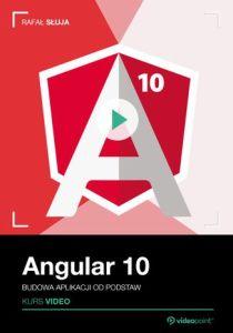 Angular 10 - Angular 10. Kurs video. Budowa aplikacji od podstaw