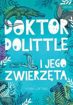 Doktor Dolittle i jego zwierzeta - Doktor Dolittle i jego zwierzętaHugh Lofting