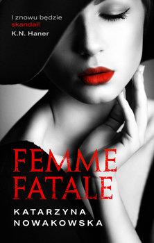 Femme fatale - Femme fataleKatarzyna Nowakowska