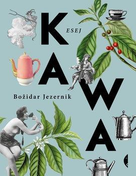 Kawa - KawaBozidar Jezernik