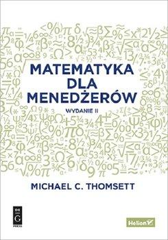 Matematyka dla menedzerow - Matematyka dla menedżerówMichael C Thomsett