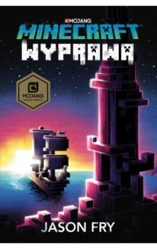 Minecraft Wyprawa - Minecraft WyprawaJason Fry