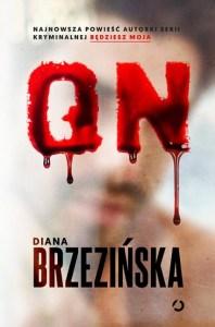 On - OnDiana Brzezińska