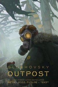 Outpost - OutpostDmitry Glukhovsky